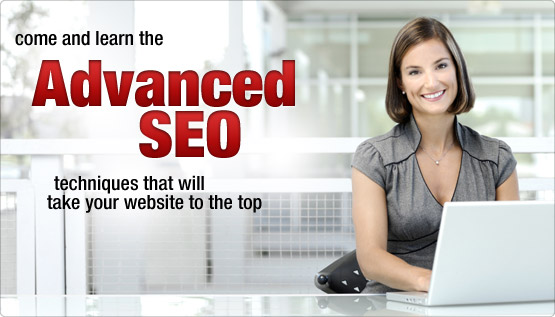 Learn the Advanced SEO techniques that will take your site to the top